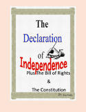 The Declaration of Independence plus the Bill of Rights an