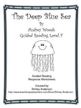 The Deep Blue Sea- Guided Reader - Level F