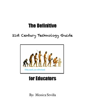 The Definitive 21st Century Technology Guide for Educators