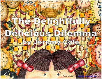 The Delightfully Delicious Dilemma E-book with Reader's Theatre Script