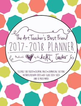 Art Teacher's Best Friend--(COLOR BURST COVER) 2017/2018 Planner