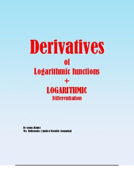 CALCULUS: THE PROCESS OF LOGARITHMIC DIFFERENTIATION
