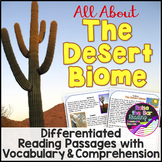 The Desert Biome Reading Passages (3 levels), Vocabulary & Comprehension