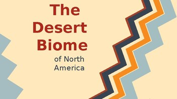 The Desert Biome of North America Power Point