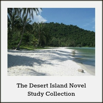 The Desert Island Novel Study Collection *