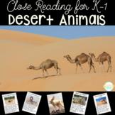 Desert Animals Nonfiction Close Reading Bundle