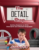 The Detail Shop: Getting Students to Write Descriptive and