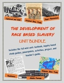 The Development of Race Based Slavery/The Middle Passage unit, including text
