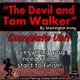 The Devil and Tom Walker - Complete Unit