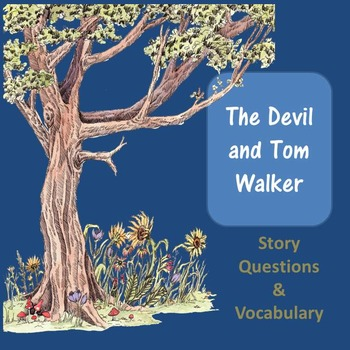 The Devil and Tom Walker Questions and Vocabulary