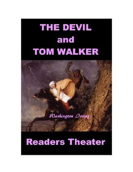 The Devil and Tom Walker - Readers Theater