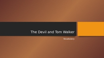 The Devil and Tom Walker Vocabulary PowerPoint