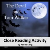 The Devil and Tom Walker (Washington Irving) Close Reading Activity