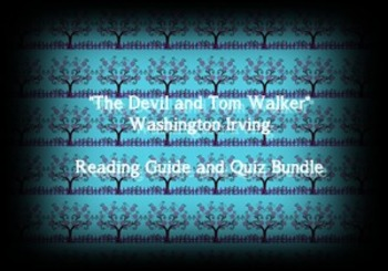 """The Devil and Tom Walker"" Washington Irving Reading Guide & Quiz(W/Answer Keys)"