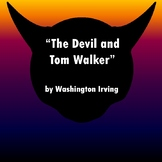 """The Devil and Tom Walker"" by Washington Irving: Text, Questions, PPT, & Key"