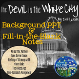 The Devil in the White City Background PPT and Fill-in-the