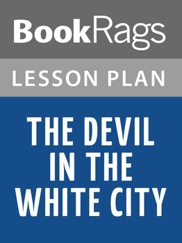 The Devil in the White City Lesson Plans