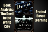The Devil in the White City: Project Based Learning *EDITABLE*