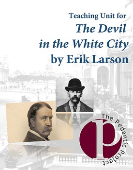 The Devil in the White City Lesson Plans and Teaching Guide