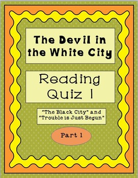 Reading Quiz 1 for The Devil in the White City