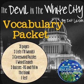 The Devil in the White City by Erik Larson Vocabulary Packet