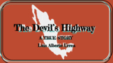 The Devil's Highway by Luis Urrea- Learning Stations/Intro