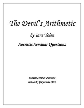 The Devil's Arithmetic: Socratic Seminar Questions