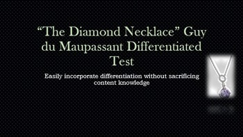 """The Diamond Necklace"" Guy du Maupassant Differentiated Test"