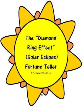 "The ""Diamond Ring Effect"" (Solar Eclipse) Fortune Teller"