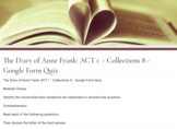 The Diary of Anne Frank: ACT 1  - Collections 8 - Google Form Quiz