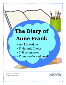 The Diary of Anne Frank Act I Questions