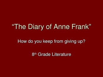The Diary of Anne Frank Anticipation Guide, Notes, and Pre