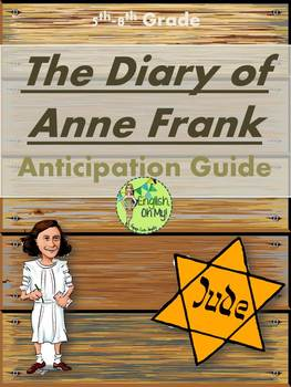 The Diary of Anne Frank Anticipation Guide-Pre-Reading Activity