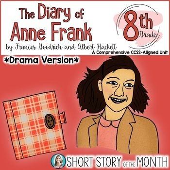 The Diary of Anne Frank DRAMA Unit for Play Version (Goodrich & Hackett)