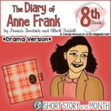 The Diary of Anne Frank DRAMA Unit for Play Version (Goodr