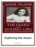 Diary of Anne Frank: Exploring the Annex