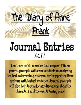 The Diary of Anne Frank - Journal Entries