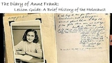 The Diary of Anne Frank: LESSON GUIDE - A Brief History of the Holocaust!