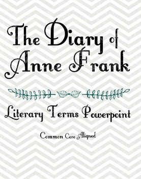 The Diary of Anne Frank: Literary Terms and Techniques