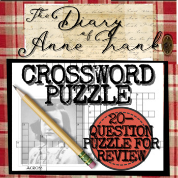 The Diary of Anne Frank Study Guide: Crossword... by Your Best ...
