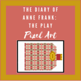The Diary of Anne Frank: The Play  - Pixel Art Activity (D