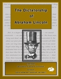 The Dictatorship of Abraham Lincoln - A True Story