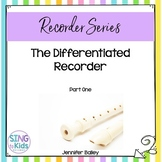 The Differentiated Recorder: Part 1