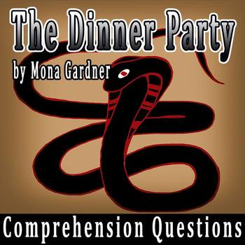 """""""The Dinner Party"""" by Mona Gardner - 10 Comprehension Ques"""