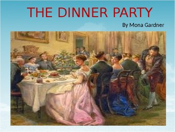 The Dinner Party by Mona Gardner- Analysis Packet