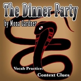 """The Dinner Party"" by Mona Gardner - Vocabulary Practice: Context Clues"