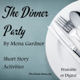 The Dinner Party by Mona Gardner with distance learning option