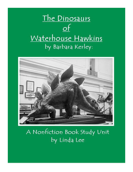 The Dinosaurs of Waterhouse Hawkins:  A Nonfiction Book Study Unit