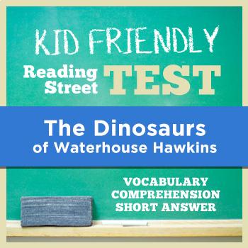 The Dinosaurs of Waterhouse Hawkins KID FRIENDLY Reading Street Test