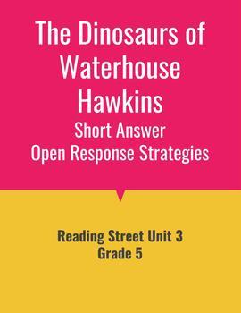 The Dinosaurs of Waterhouse Open Response Strategies (Reading Street 2011)